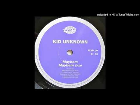 Kid Unknown - Mayhem
