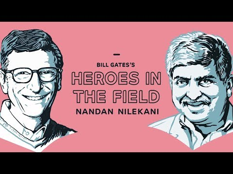 Bill Gates's Heroes in the Field: Nandan Nilekani