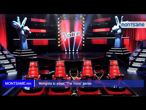 "Mongolia to adapt ""The Voice"" series"