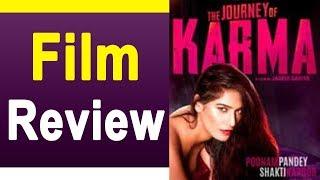 The Journey Of Karma Box Office पर रिलीज़; जाने Poonam Pandey की फिल्म का Movie Review
