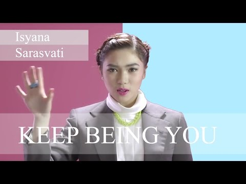 Isyana Sarasvati - Keep Being You (Lyric Video)