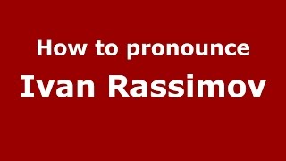 How to pronounce Ivan Rassimov (Italian/Italy)  - PronounceNames.com