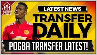 Pogba Offered to PSG! Man Utd Transfer News