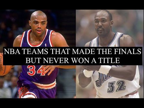 NBA Franchises That Made The Finals, But Have Yet To Win A Title | How Close Were They To Winning?