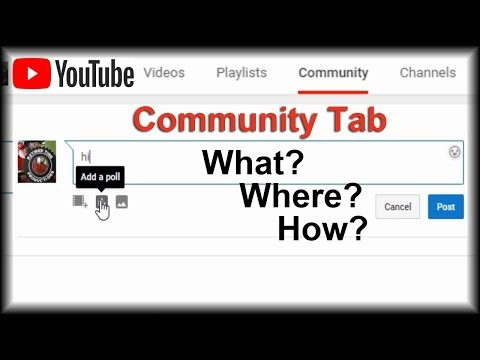 YouTube Community Tab - What Where How To Post Videos Pics Poll Results