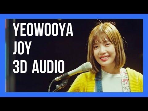 YEOWOOYA (여우야) - JOY (RED VELVET) (3D USE HEADPHONES)