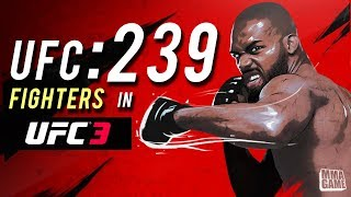 UFC:239 FIGHTER Special Feature! UFC 3 RANKED