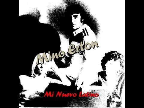 Mino Erton      Abrazame Corazon  : Mi Nuevo  Latino