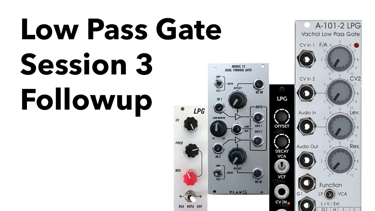 Eurorack LPG session followup