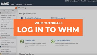 WHM Tutorials - How to Log In to WHM