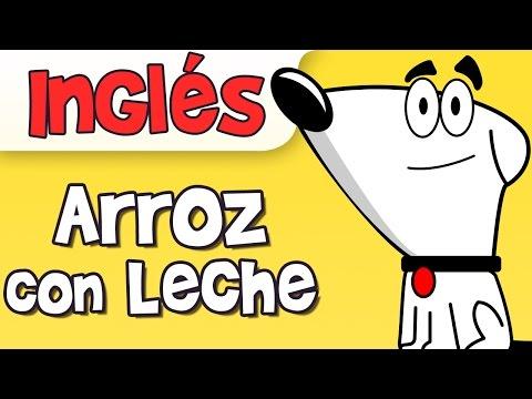 ARROZ CON LECHE canción infantil en inglés
