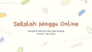 Sekolah Minggu Online (Minggu, 5 Juli 2020)