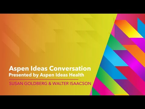 Walter Isaacson and Susan Goldberg - Aspen Ideas Festival