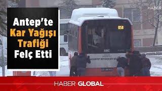 Gaziantepte Kar Trafiği Aksattı. Okullar Tatil Edildi.