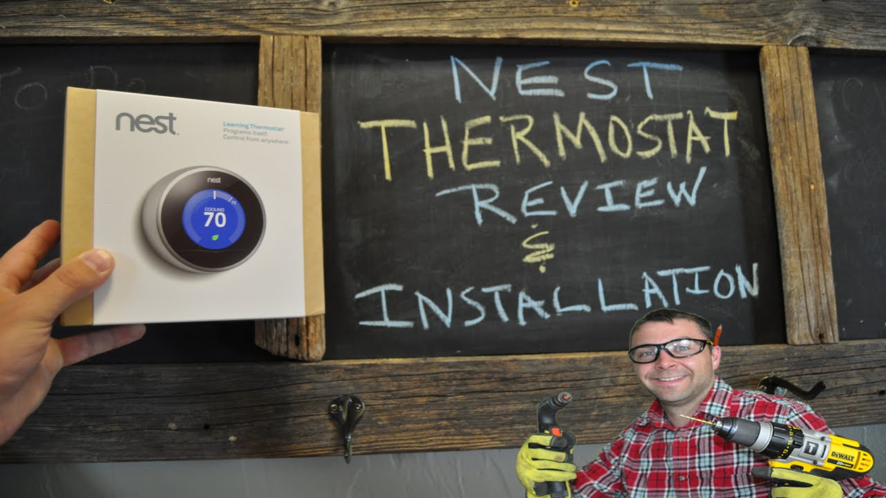 Nest Thermostat Review  Unboxing  And Installation