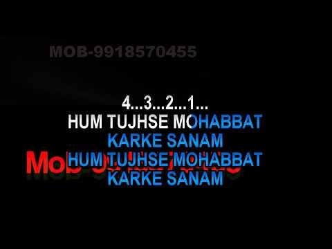 Hum Tujhse Mohabbat Kar Ke Sanam Karaoke Mukesh HQ