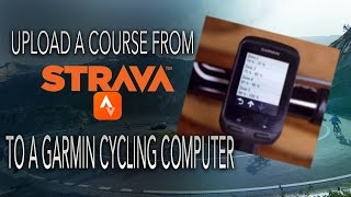 Upload A Course From Strava To A Garmin Cycling Computer