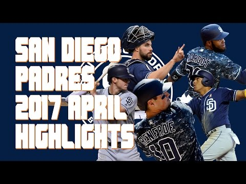 San Diego Padres 2017 April Highlights