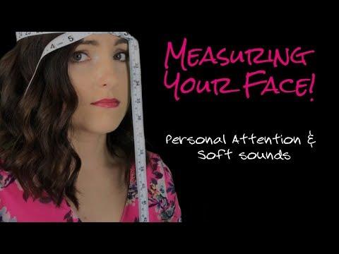 ASMR // MEASURING YOUR FACE!