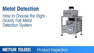 How to Choose the Right Gravity Fall Metal Detection System METTLER TOLEDO – EN