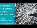 Strength + Surrender Guided Meditation