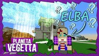 LA HERMANA GEMELA DE ELBA - PLANETA VEGETTA#47