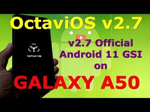 OctaviOS v2.7 Official on Samsung Galaxy A50 - Android 11 GSI