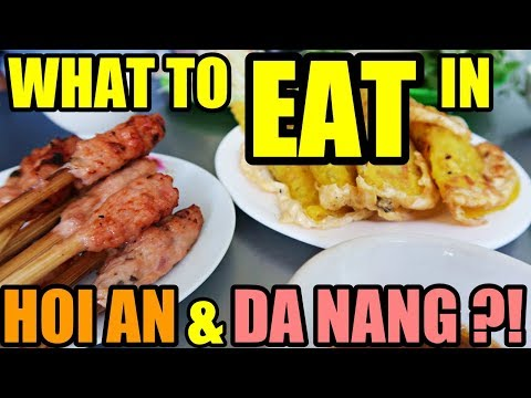 What to EAT in HOI AN and DA NANG? Vietnam travel Vlog