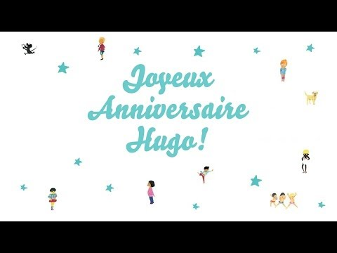 ♫ Joyeux Anniversaire Hugo! ♫