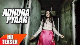 Teaser | Adhura Pyaar | Armaan Bedil Feat Sara Gurpal | Jashan Nanarh | Speed Records