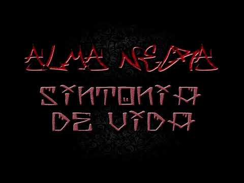 Alma Negra - Sintonía De Vida (Disco Completo)
