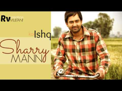Sharry Mann - Koi Ishq - Ishq Garaari - Punjabi Movie Songs