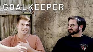 Goalkeeper Interview