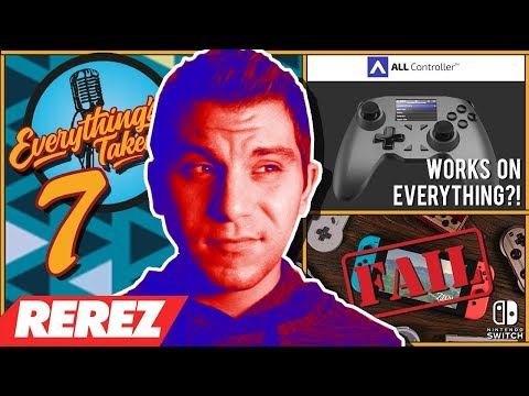 A Controller for EVERYTHING?! Will The Nintendo Switch FAIL? | ETPodcast / REREZ