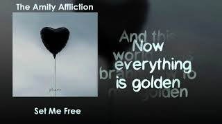 The Amity Affliction - Set Me Free [Lyrics on screen]