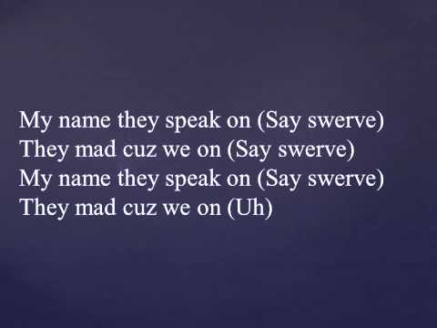 Sage The Gemini - Swerve (Explicit Lyrics)