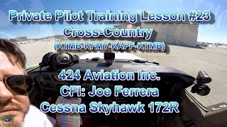 Private Pilot Flight Training, Lesson #23: Cross-Country Flight KTMB-KFMY-KAPF-KTMB