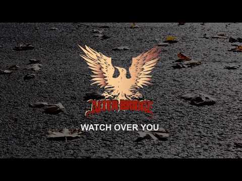 Alter Bridge - Watch Over You With Lyrics