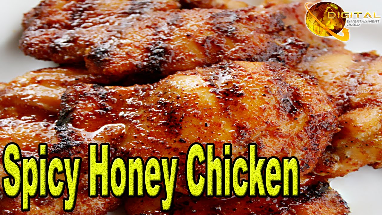 Spicy Honey Chicken Cooking Recipes Desi Continental Recipes Hd Video Youtube