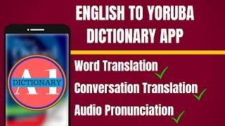 Download English To Yoruba Dictionary App | English to Yoruba Translation App