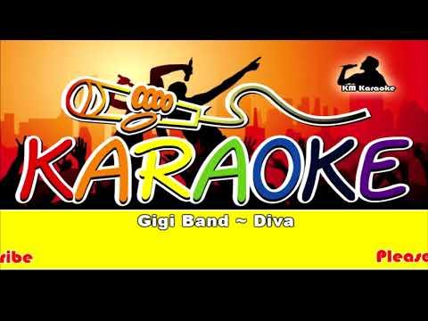 Gigi Band ~ Diva Karaoke