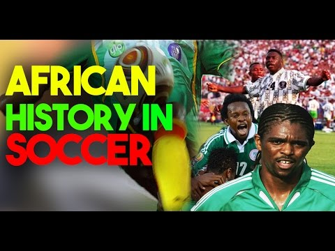 History Of Soccer In Africa -#SaharaSports