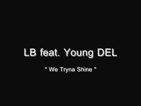 LB(Stay Keyed) ft YOUNG DEL