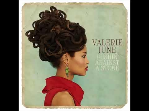 Valerie June - Pushin' Against a Stone (Full Album)
