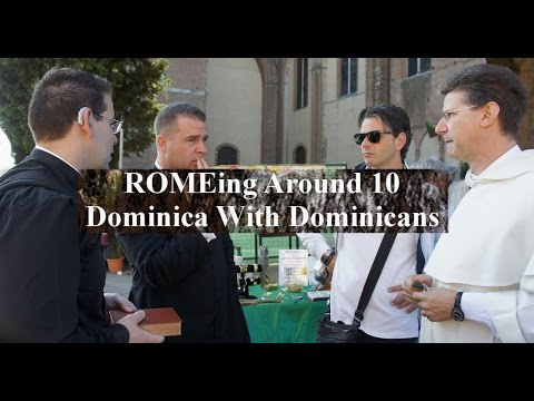 Dominica With Dominicans (ROMEing Around 10)   #ItalyPilgrimage