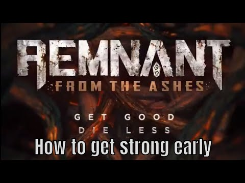 Remnant: How To Start Strong/Understanding Scaling/Leveling Up Tips/Slight Spoilers