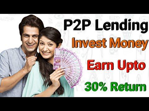 P2P Lending | invest ₹50,000 & earn upto 30% return | Smart investment