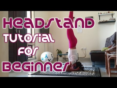 headstand tutorial for beginners very easy headstand
