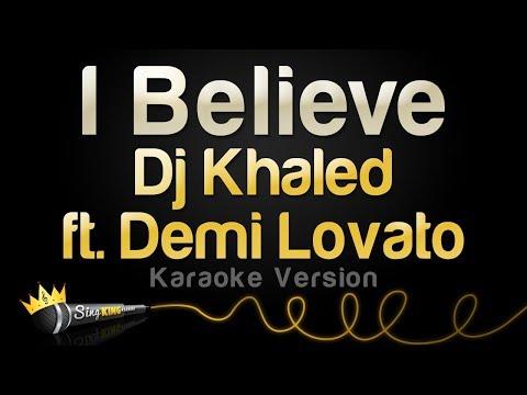 DJ Khaled ft Demi Lovato  I Believe Karaoke Version