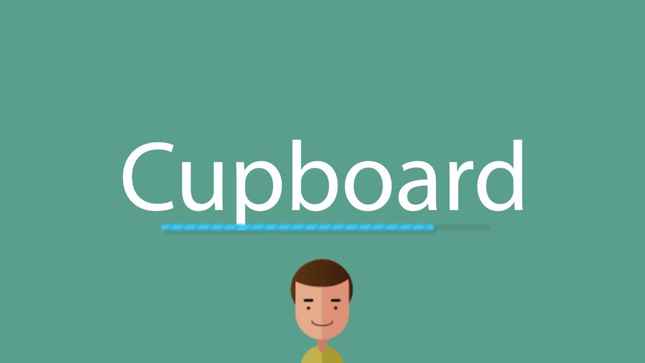Cupboard pronunciation